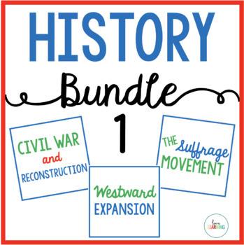 History Bundle 1 {Civil War, Westward Expansion, and Suffr