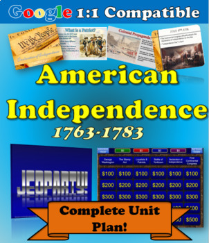 COMPLETE Lesson Plan Unit: American Independence 1763-1783