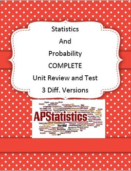 COMPLETE: Statistics and Probability Unit Review and Test