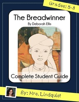 COMPLETE Student Guide to The Breadwinner by Deborah Ellis