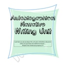 COMPLETE Writing Unit!! Autobiography (Autobiographical Na