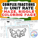 COMPLEX FRACTIONS to UNIT RATE Maze, Riddle, Color by Numb
