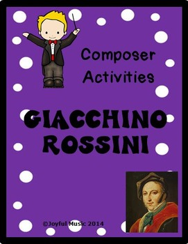 COMPOSER ACTIVITIES Giacchino Rossini