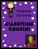 COMPOSER ACTIVITIES Giacchino Rossini