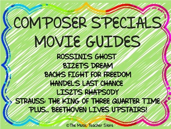 COMPOSER SPECIALS MOVIE GUIDES BUNDLE (7 COMPOSERS- GREAT FOR BACK TO SCHOOL!)