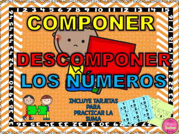 COMPOSING AND DECOMPOSING NUMBERS IN SPANISH