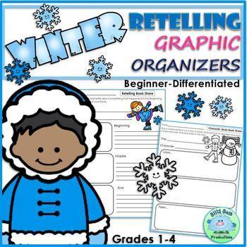 RETELLING Graphic Organizers WINTER Beginner
