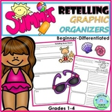 RETELLING Graphic Organizers SUMMER Beginner Differentiated