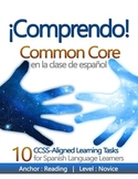 ¡COMPRENDO! CCSS-Aligned Learning Tasks (Spanish Common Core)
