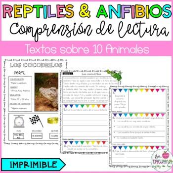 COMPRENSIÓN DE LECTURA REPTILES & ANFIBIOS/ READING COMPREHENSION PASSAGES