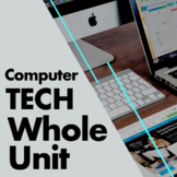 COMPUTER TECHNOLOGY WHOLE UNIT - LESSON PLANS AND RESOURCES (growing bundle)
