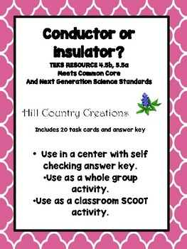 CONDUCTOR OR INSULATOR?  Task Cards for Centers or Whole Group