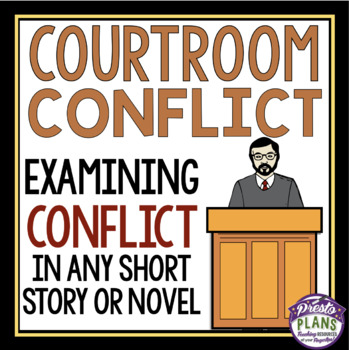 CONFLICT ASSIGNMENT FOR ANY SHORT STORY OR NOVEL