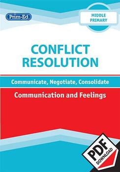 CONFLICT RESOLUTION - COMMUNICATION AND FEELINGS: MIDDLE UNIT