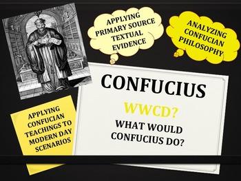 CONFUCIUS: CONFUCIAN MODERN DAY SCENARIOS with Handouts, Rubric, & Exit Slip