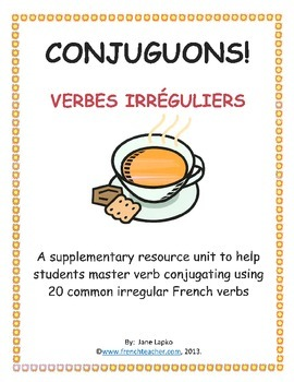 CONJUGUONS VERBES IRREGULIERS! - French irregular verbs in the present tense