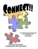 CONNECT!! A complete PE and Health curriculum in BOTH book and database format!