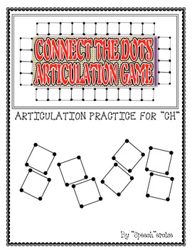 """SPEECH THERAPY CONNECT THE DOTS """"CH"""" ARTICULATION GAME"""