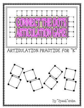 "SPEECH THERAPY CONNECT THE DOTS ""K"" ARTICULATION GAME"