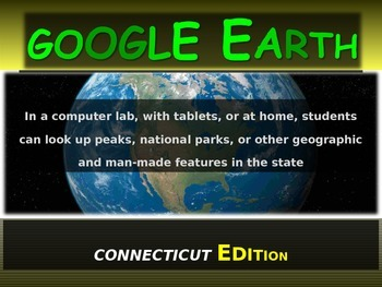 """""""CONNECTICUT"""" GOOGLE EARTH Engaging Geography Assignment (PPT & Handouts)"""