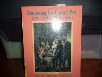 CONSRUCTING THE AMERICAN PAST ISBN 0-673-99172-5