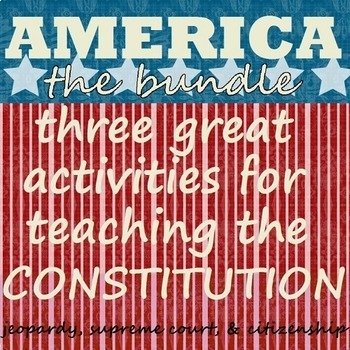 CONSTITUTION BUNDLE: materials for teaching early America
