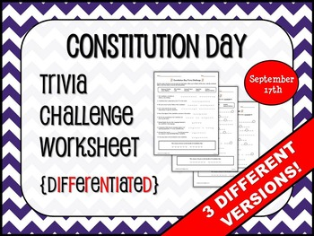 CONSTITUTION DAY Trivia Challenge Worksheet {DIFFERENTIATED}