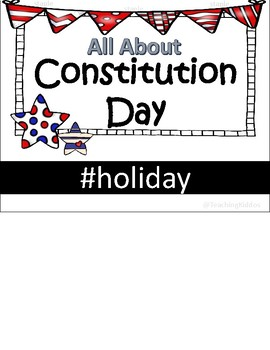 CONSTITUTION DAY - grades k-2 flipbook comprehension / activities