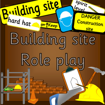 CONSTRUCTION/ BUILDING SITE role play pack- dramatic play