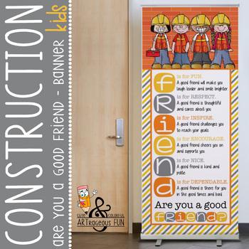 CONSTRUCTION - Classroom Decor: LARGE BANNER, FRIENDS