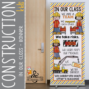 CONSTRUCTION - Classroom Decor: LARGE BANNER, In Our Class