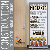 CONSTRUCTION - Classroom Decor: LARGE BANNER, The School Year Make Mistakes