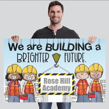 CONSTRUCTION - Classroom Decor: MEDIUM BANNER, We Are Building A Brighter Future
