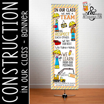 CONSTRUCTION  -  Classroom Decor:  XLARGE BANNER, In Our Class...