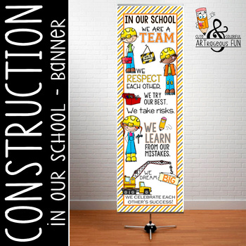 CONSTRUCTION  -  Classroom Decor:  X-LARGE BANNER, In Our School