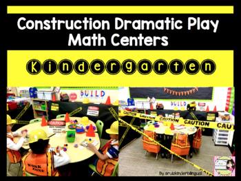 CONSTRUCTION DRAMATIC PLAY MATH CENTERS Kindergarten