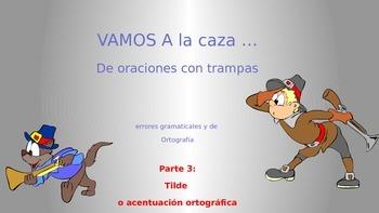 CONTEST: grammar in Spanish - tilde o acento ortográfico
