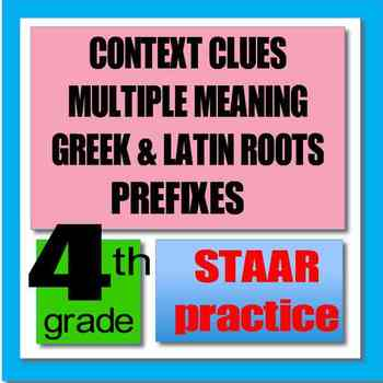 CONTEXT CLUES, MULTIPLE MEANING, GREEK/LATIN, PREFIXES; ST