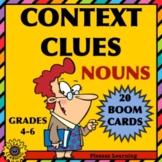 CONTEXT CLUES • NOUNS • BOOM CARDS
