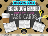 CONTEXT CLUES Task Cards {28 cards aligned to L.4, RL.4 and RI.4}