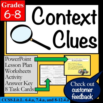 CONTEXT CLUES grades 6, 7 & 8: Lesson, PowerPoint, Task Cards, Worksheets +