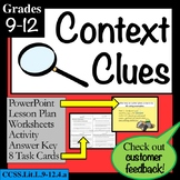 CONTEXT CLUES grades 9-12: Lesson, PowerPoint, Task Cards, Worksheets  PLUS