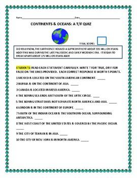 CONTINENTS & OCEANS:  A T/F QUIZ