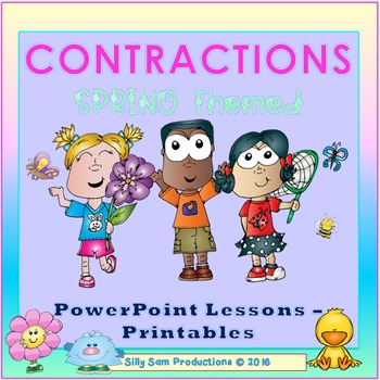 CONTRACTIONS! SPRING THEMED PowerPoint Lesson-Printables