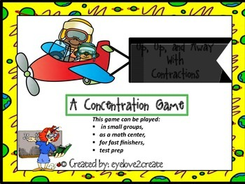 CONTRACTIONS {UP, UP, AND AWAY, Concentration Game}