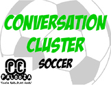 CONVERSATION CLUSTER / WORD WALL SOCCER