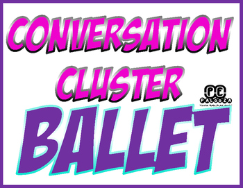 CONVERSATION CLUSTER / WORD WALL BALLET