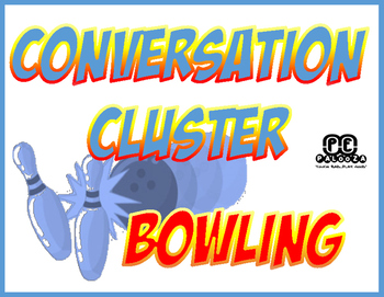 CONVERSATION CLUSTER / WORD WALL BOWLING