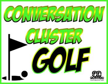 CONVERSATION CLUSTER / WORD WALL GOLF