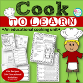 COOKING IN THE CLASSROOM {An Educational Cooking Unit}